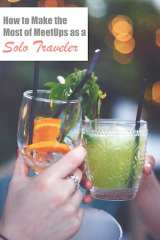 How to Make the Most of MeetUps as a Solo Traveler